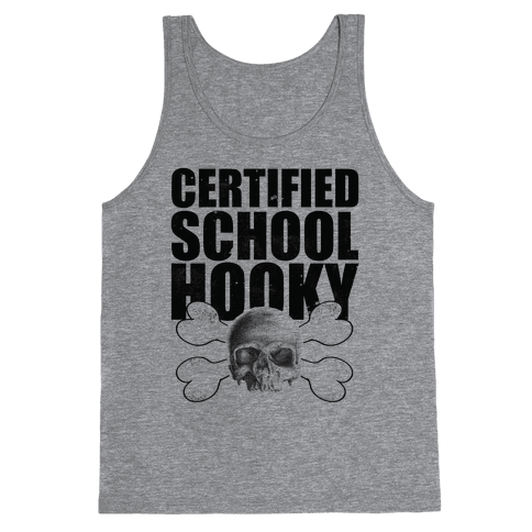 Certified Hooky Tank Top