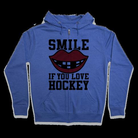 Smile If You Love Hockey Zip Hoodie