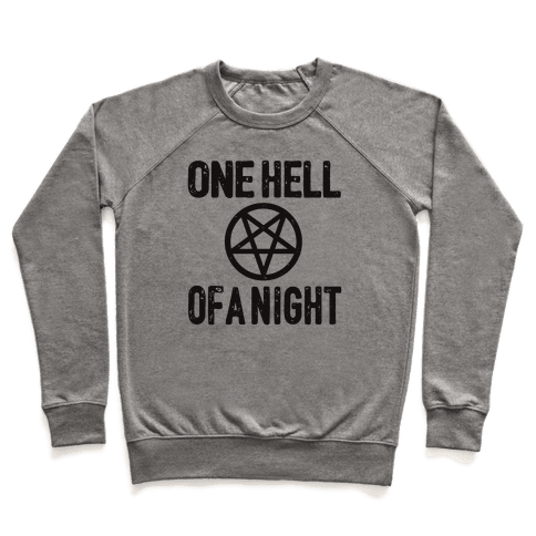 One Hell Of A Night Pullover