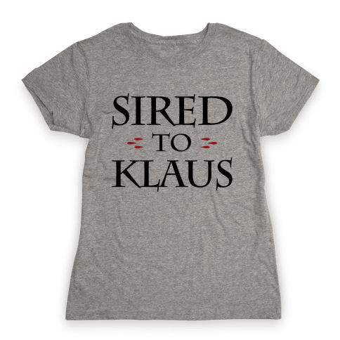Sired To Klaus Womens T-Shirt