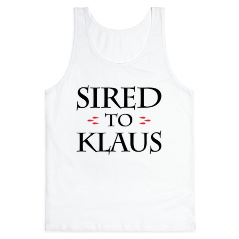 Sired To Klaus Tank Top