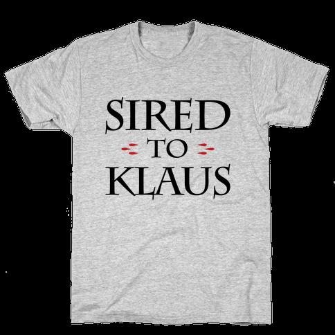 Sired To Klaus Mens T-Shirt