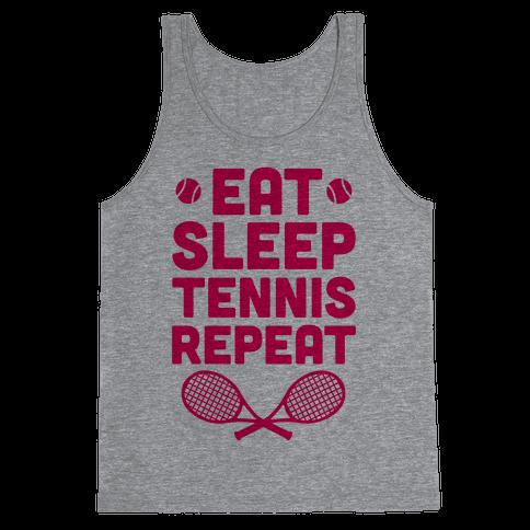 Eat Sleep Tennis Repeat Tank Top