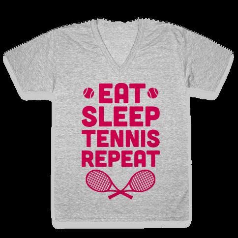 Eat Sleep Tennis Repeat V-Neck Tee Shirt