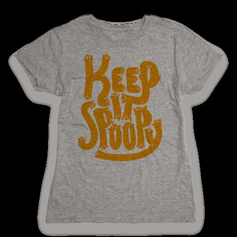 Keep it Spoopy Womens T-Shirt