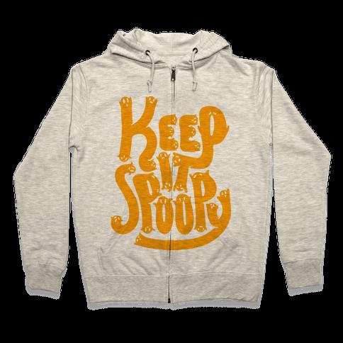 Keep it Spoopy Zip Hoodie