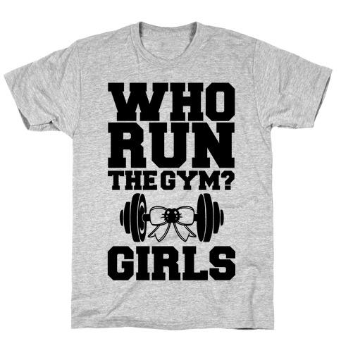Girls Run the Gym T-Shirt