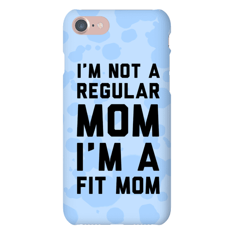 I'm Not a Regular Mom I'm a Fit Mom Blue