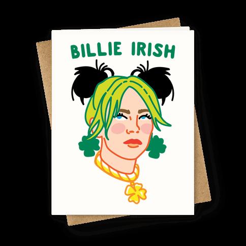 Billie Irish Parody Greeting Card
