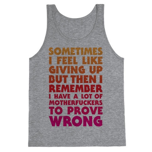 Prove Them Wrong Tank Top