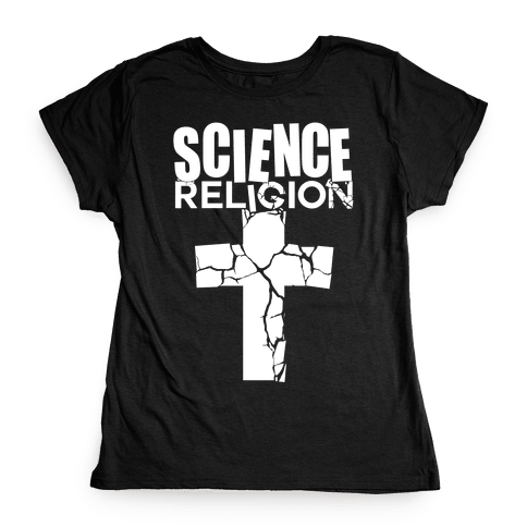 Science Crushes Religion Womens T-Shirt
