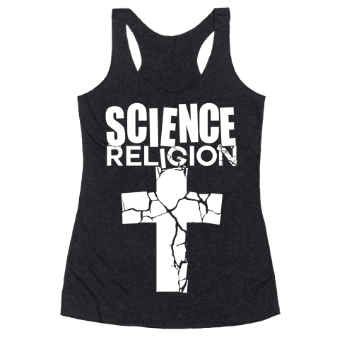 Science Crushes Religion Racerback Tank Top