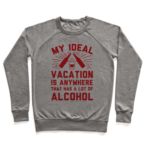 My Ideal Vacation Pullover