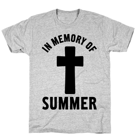 In Memory Of Summer T-Shirt