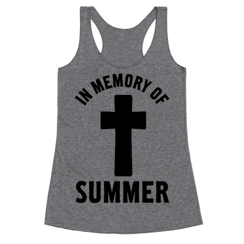 In Memory Of Summer Racerback Tank Top