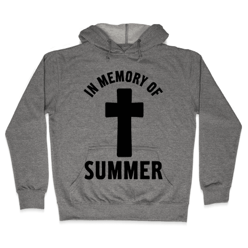 In Memory Of Summer Hooded Sweatshirt