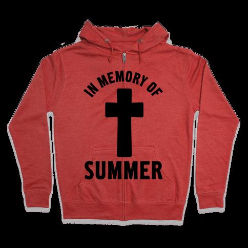 In Memory Of Summer Zip Hoodie