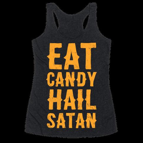 Eat Candy Hail Satan Racerback Tank Top