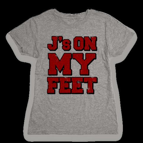 J's on My Feet Womens T-Shirt