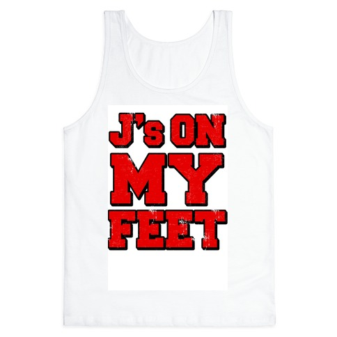 J's on My Feet Tank Top