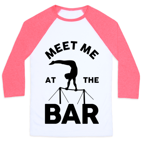 Meet Me At The Bar Gymnastics Baseball Tee