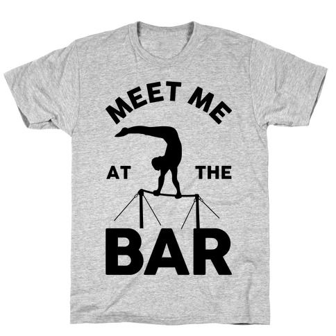 Meet Me At The Bar Gymnastics T-Shirt