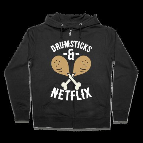 Drumsticks And Netflix Zip Hoodie