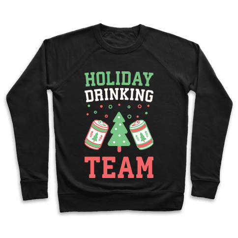 Holiday Drinking Team Pullover