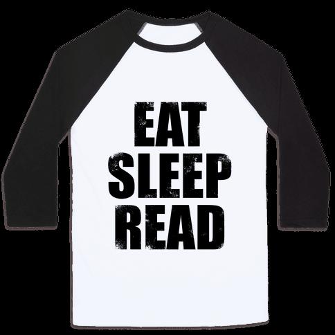Eat Sleep Read Baseball Tee