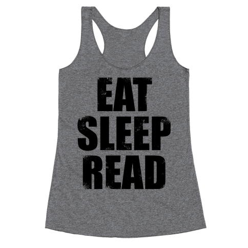 Eat Sleep Read Racerback Tank Top