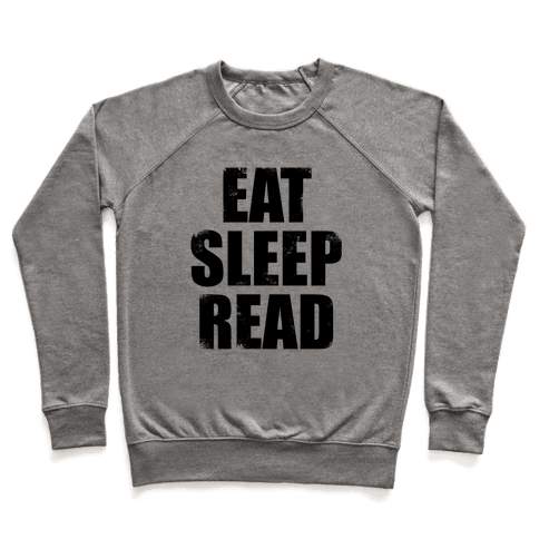 Eat Sleep Read Pullover