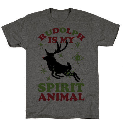 Rudolph Is My Spirit Animal Mens T-Shirt