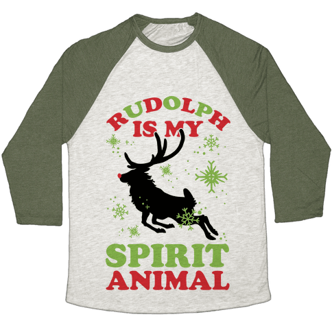Rudolph Is My Spirit Animal Baseball Tee