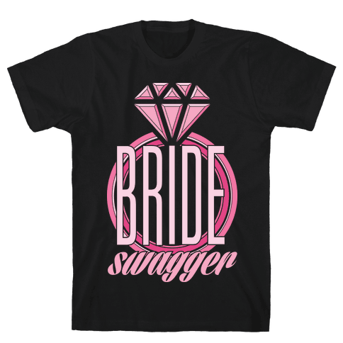 Bride Swagger Mens T-Shirt