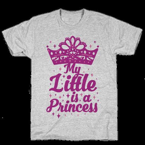 My Little Is A Princess Mens T-Shirt