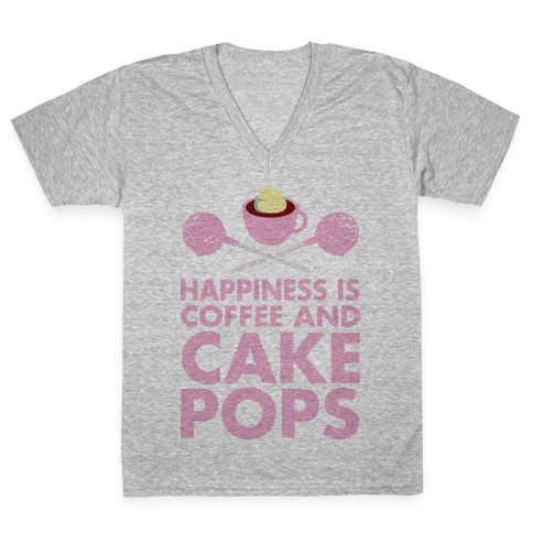 Happiness is Coffee and Cakepops V-Neck Tee Shirt