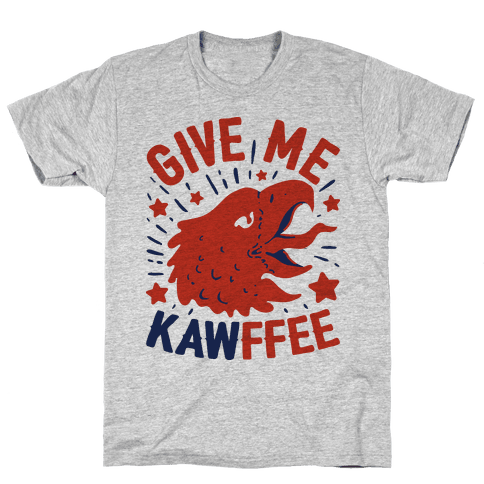 Give Me Kawffee Mens T-Shirt