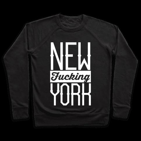 New F***ing York Pullover