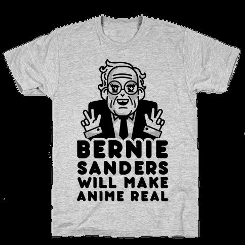 Bernie Sanders Will Make Anime Real Mens T-Shirt