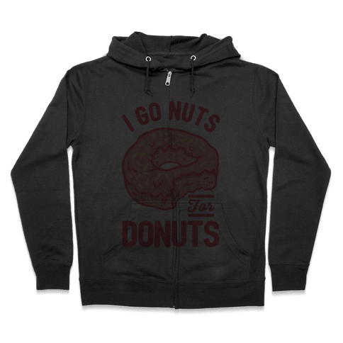 I Go Nuts For Donuts Zip Hoodie