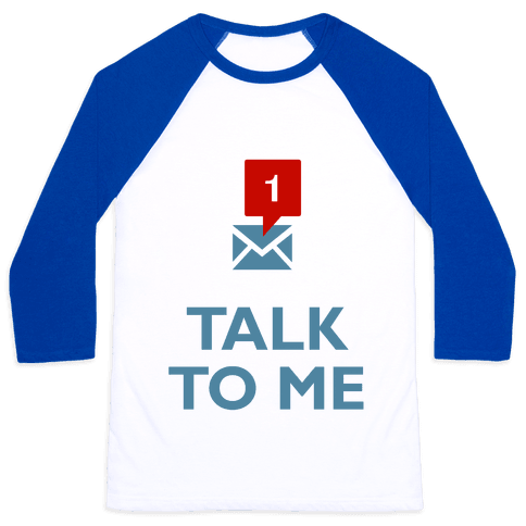 Talk To Me (Tumblr) Baseball Tee