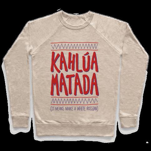 Kahlua Matada Pullover