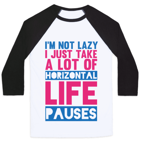 Not Lazy Baseball Tee