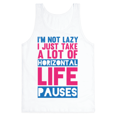 Not Lazy Tank Top