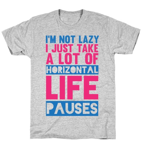 Not Lazy T-Shirt