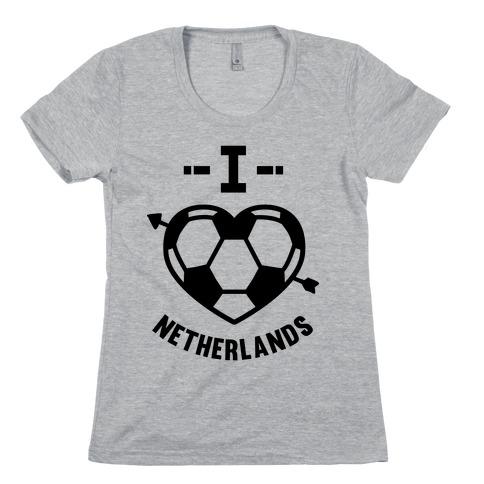 I Love Netherlands (Soccer) Womens T-Shirt