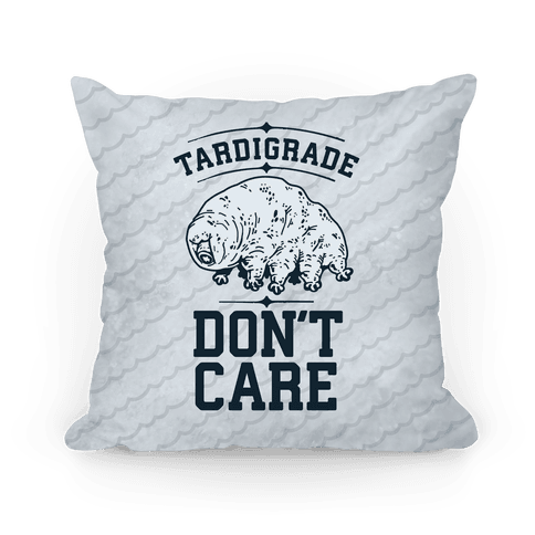Tardigrade Don't Care