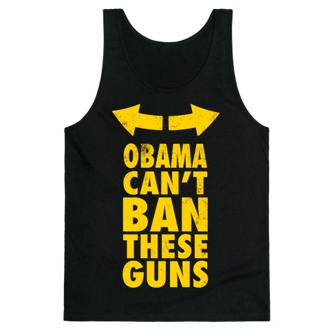Obama Can't Ban These Guns Yellow Tank Top