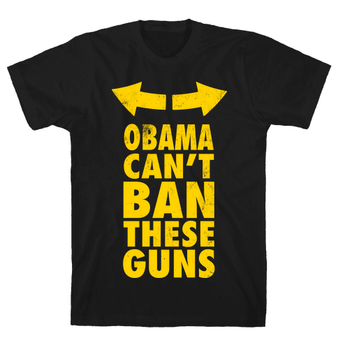 Obama Can't Ban These Guns Yellow Mens T-Shirt