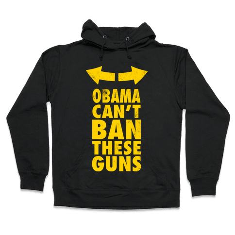 Obama Can't Ban These Guns Yellow Hooded Sweatshirt